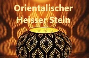 Orientalischer Heißer Stein
